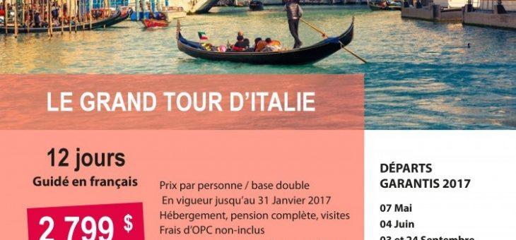Italie: circuit Le Grand Tour d'Italie * guidé en français * départs garantis
